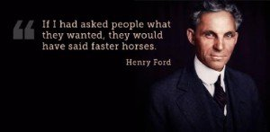 Henry Ford Faster Horses
